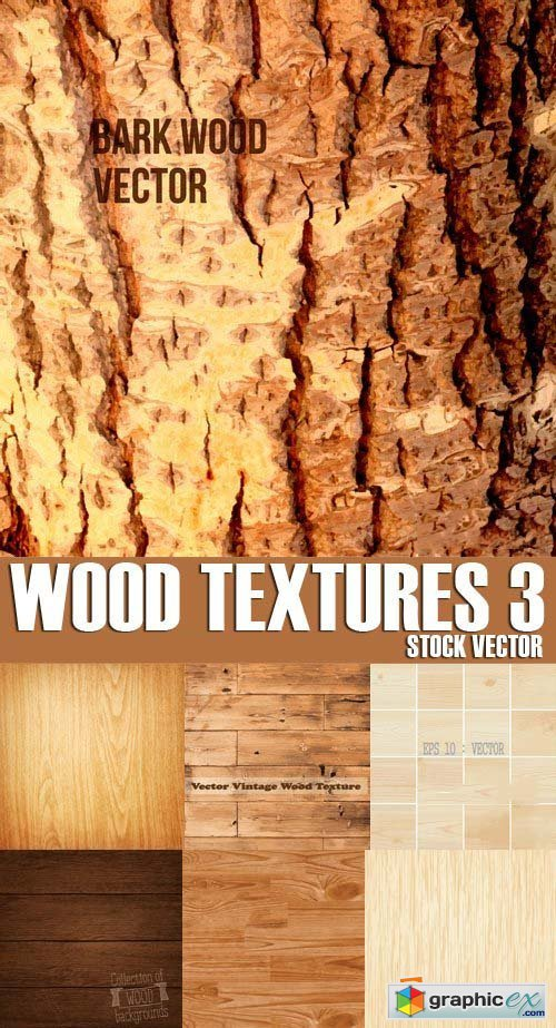 Stock Vectors - Wood Textures 3, 25xEPS