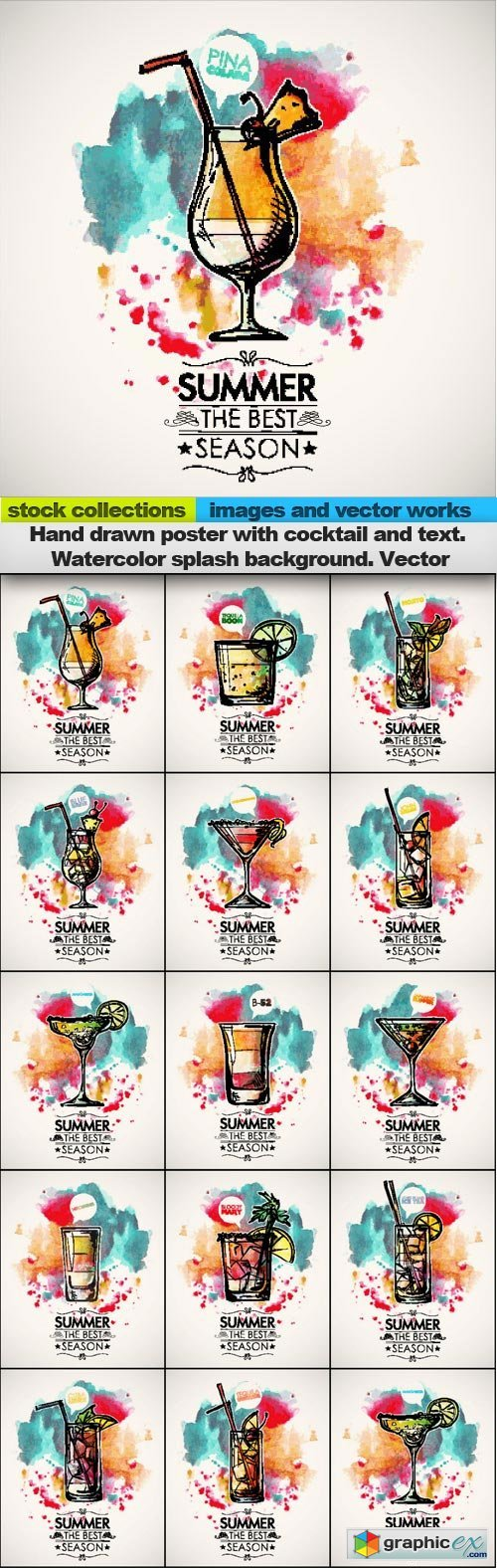 Hand drawn poster with cocktail and text. Watercolor splash background. Vector, 15 x EPS