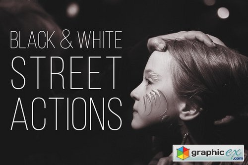 B&W Street Photoshop Actions