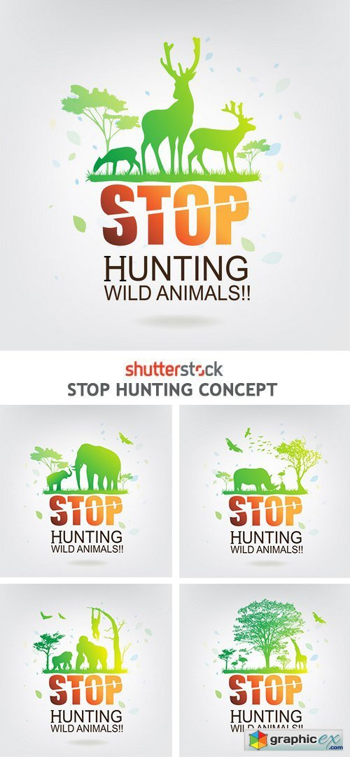 Stop Hunting Concept - 6xEPS