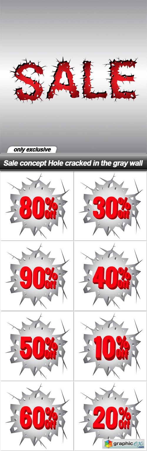 Sale concept Hole cracked in the gray wall - 9 EPS