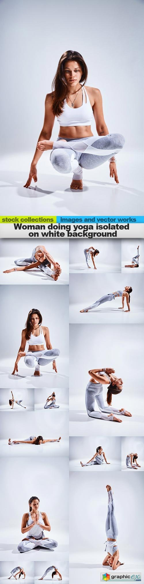 Woman doing yoga isolated on white background, 15 x UHQ JPEG