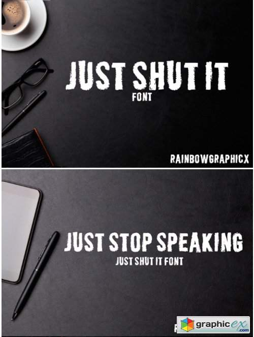 Just Shut It Font
