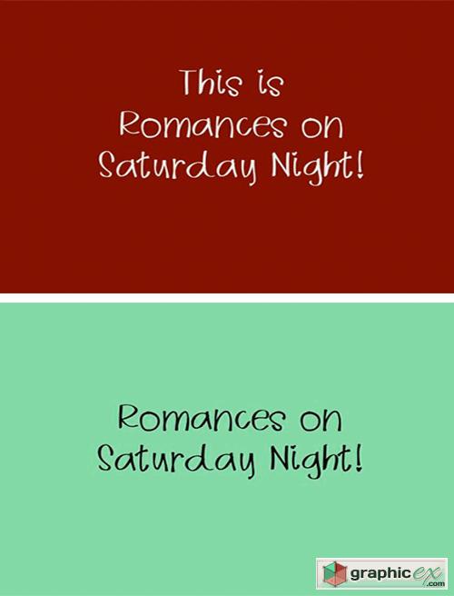 Romances on Saturday Night Font