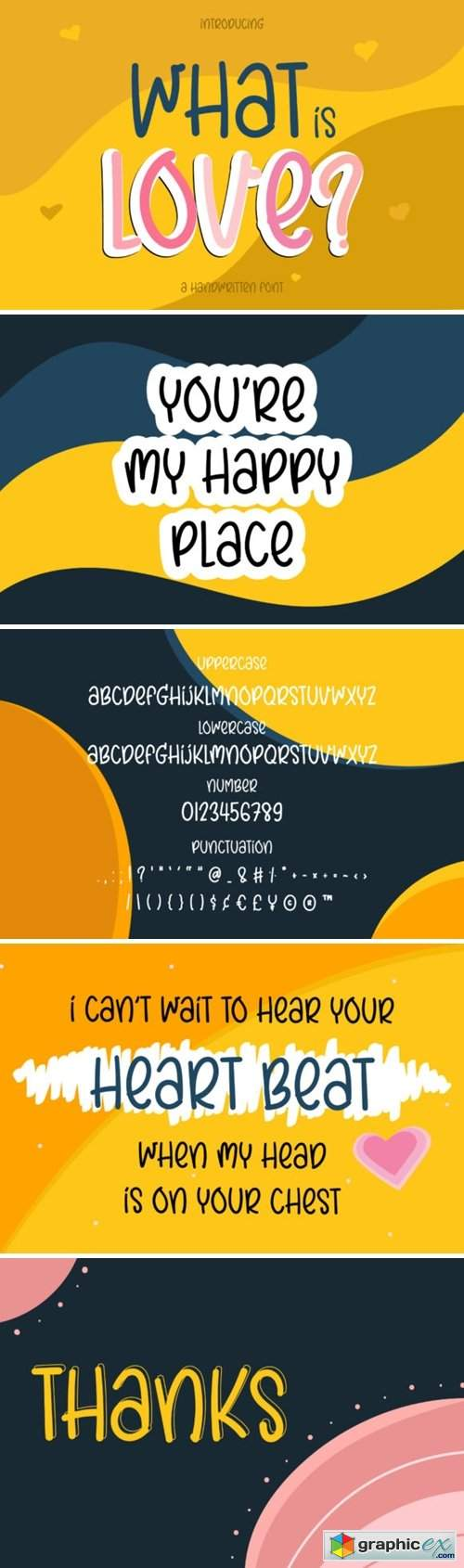 What is Love? Font