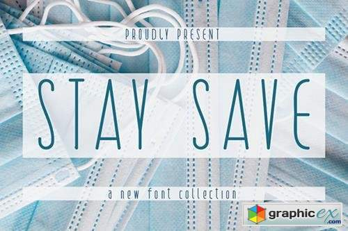 STAY SAVE Font